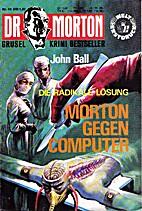 Morton gegen Computer by John Ball
