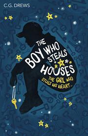 The Boy Who Steals Houses – tekijä: C. G.…
