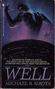 The Well de Michael B. Sirota