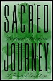 The Sacred Journey: A Memoir of Early Days…