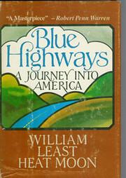 Blue Highways: A Journey into America de…