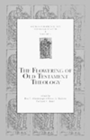 The Flowering of Old Testament Theology: A…