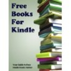 Free Books For Kindle: Your Guide to Free…