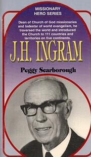 Missionary Hero Series: J.H. INGRAM by Peggy…
