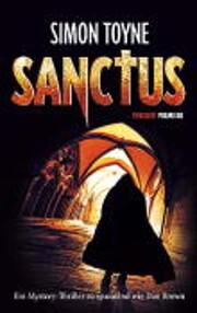 Sanctus (deutsche Ausgabe) von Simon Toyne