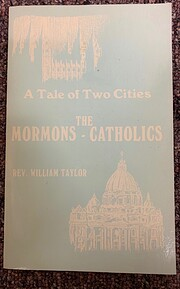 The Mormons - Catholics: A tale of two…