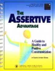 The Assertive Advantage: A Guide to Healthy,…