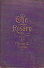 The Rosary by Florence L. Barclay