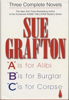 A is for Alibi / B is for Burglar / C is for…