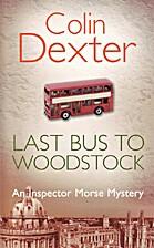 Last Bus to Woodstock (Inspector Morse #1)