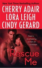 Rescue Me (Anthology 3-in-1) by Cherry Adair