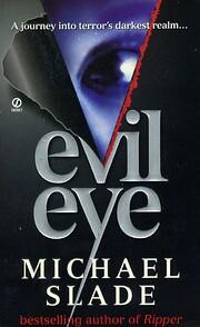 Evil Eye – tekijä: Michael Slade