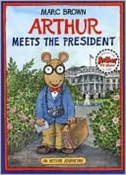 Arthur Meets the President av Marc Brown
