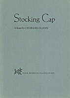 Stocking Cap by Charles Olson