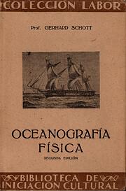 Oceanografía física de Gerhard Schott