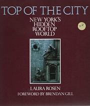 Top of the City: New York's Hidden…