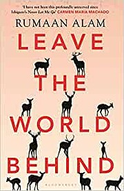 Leave the World Behind: 'The book of an…