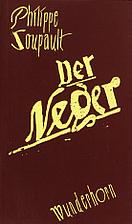 Der Neger : Roman by Philippe Soupault