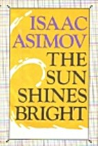 The Sun Shines Bright by Isaac Asimov