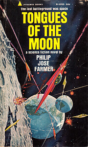 Tongues of the Moon door Philip José Farmer