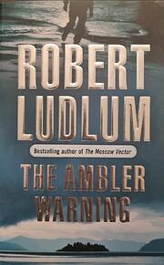 The Ambler Warning av Robert Ludlum