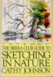 The Sierra Club guide to sketching in nature…