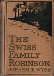 Priory Classics: Swiss Family Robinson:…