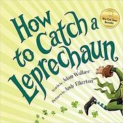 How To Catch A Leprechaun – tekijä: Adam…