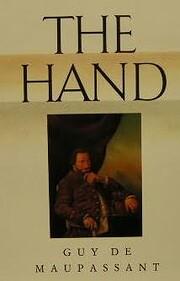The Hand af Guy de Maupassant