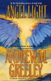 Angel Light – tekijä: Andrew M. Greeley