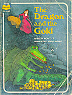 The Dragon and the Gold by Patty Wolcott