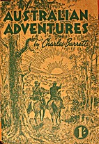 Australian Adventures by Charles Barrett