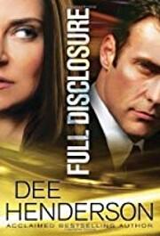 Full disclosure – tekijä: Dee Henderson