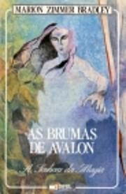 As brumas de Avalon af Marion Zimmer,…