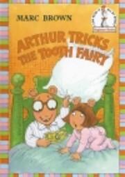 Arthur Tricks the Tooth Fairy…