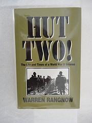 Hut Two! by Warren Rangnow