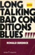 Long Talking Bad Conditions Blues by Ronald…