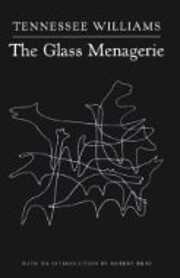 The Glass Menagerie af Tennessee Williams