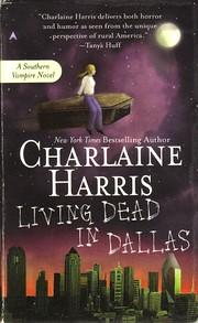 Living Dead in Dallas (Southern Vampire…