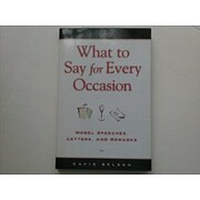 What to Say for Every Occasion de Belson