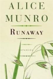 Runaway: Stories de Alice Munro