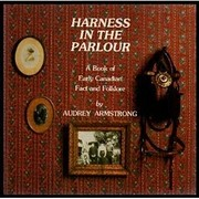 Harness in the parlour: A book of early…