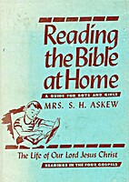 Reading the Bible at Home by S. H Askew