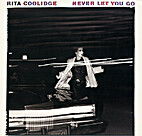 Never Let You Go by Rita Coolidge