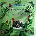Rosemary Rue & Rose by Hazel Evans