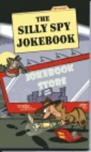 The silly spy jokebook de Chris Tait