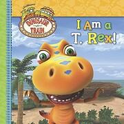I Am a T. Rex! (Dinosaur Train) av Grosset &…