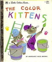 The Color Kittens (A Little Golden Book) by…