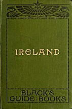 Black's Guide to Ireland by Adam and Charles…
