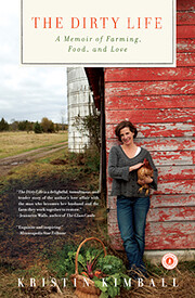 The Dirty Life: On Farming, Food, and Love…
